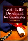 God's Little Devotional Book for Graduates by Honor Books