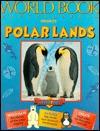Polar Lands [With *]