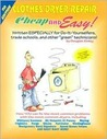Cheap & Easy! Clothes Dryer Repair (Cheap and Easy)