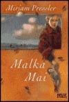 Ebook Malka Mai by Mirjam Pressler PDF!