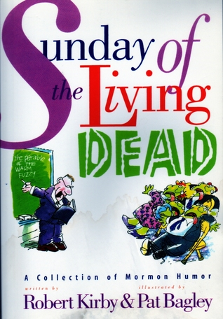 Sunday of the Living Dead by Robert  Kirby