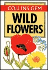 Wild Flowers (Gem Nature Guides)