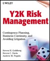 Y2K Risk Management: Contingency Planning, Business Continuity, and Avoiding Litigation