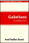 Galatians: A Commentary (Orthodox Biblical Studies...