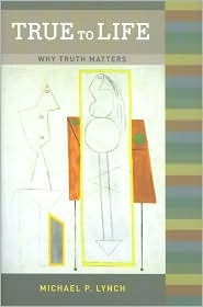 True to Life: Why Truth Matters (ePUB)