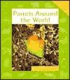Parrots Around the World