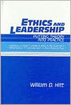 Ethics and Leadership: Putting Theory Into Practice