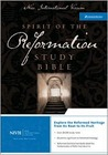 Spirit of the Reformation Study Bible-NIV