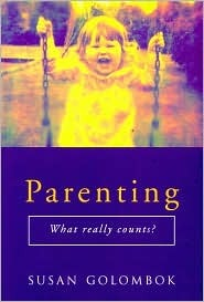 Parenting: What Really Counts