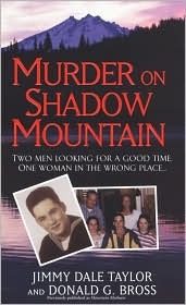 Murder on Shadow Mountain by Jimmy Dale Taylor