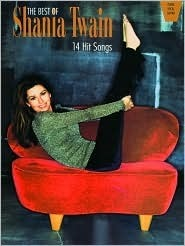 The Best of Shania Twain: 14 Hit Songs (Piano/Vocal/Guitar)
