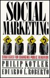 Social Marketing: Strategies for Changing Public Behavior