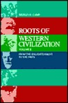 Roots of Western Civilization: From the Enlightenment to the 1980's