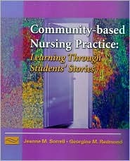 Community-Based Nursing Practice: Learning Through Students' Stories