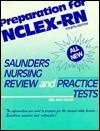 Preparation for NCLEX-RN: Saunders Nursing Review & Practice Tests