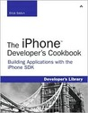 The iPhone Developer's Cookbook: Building Applications with the iPhone SDK