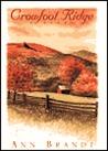 Crowfoot Ridge by Ann Brandt