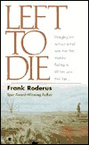 Left to Die by Frank Roderus