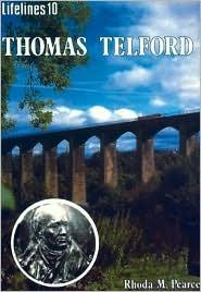 Thomas Telford: An Illustrated Life