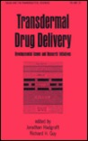 Transdermal Drug Delivery (Drugs and the Pharmaceutical Sciences)