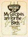 More of My Recipes Are for the Birds