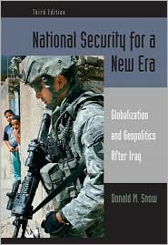 National Security for a New Era: Globalization and Geopolitics After Iraq