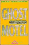 Ghost Motel