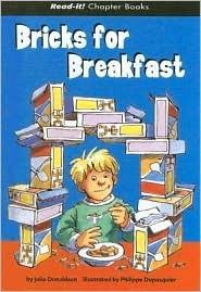 Bricks for Breakfast