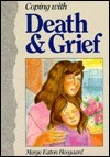 Coping with Death & Grief
