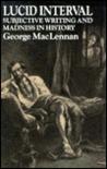 Lucid Interval by George MacLennan