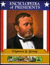 Ulysses S. Grant: Eighteenth President of the United States