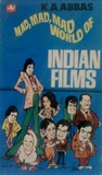 Mad, Mad, Mad World of Indian Films