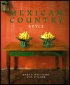 Mexican Country Style by Karen Witynski