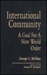 International Community: A Goal for the New World Order