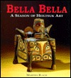 Bella Bella: A Season of Heiltsuk Art
