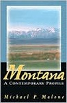 Montana: A Contemporary Profile