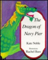 The Dragon of Navy Pier