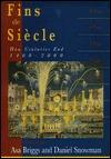 Fins de Siecle by Asa Briggs