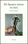 De Spaanse roman na 1975