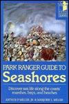 Park Ranger Guide to the Seashores