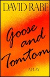 Goose and Tomtom by David Rabe