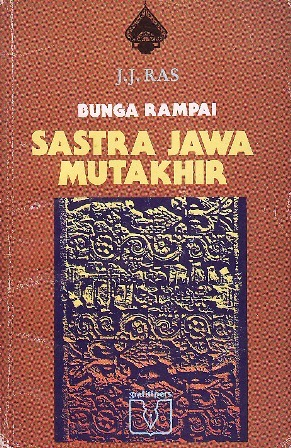 Bunga Rampai Sastra Jawa Mutakhir by J.J. Ras