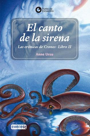 El Canto de la Sirena (Las Crónicas de Cronos, #2)