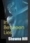 In Between Lies