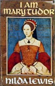 I Am Mary Tudor (Mary Tudor, #1)