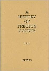 History of Preston County