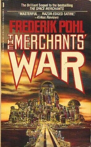 The Merchants War - Frederik Pohl & Cyril Kornbluth
