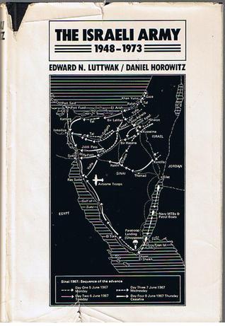 The Israeli Army: 1948-1973