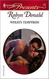 Wolfe's Temptress by Robyn Donald