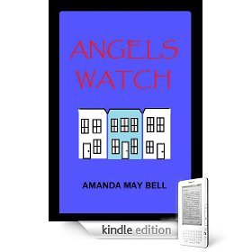 Angels Watch (Book 1 in the Blue House Trilogy)